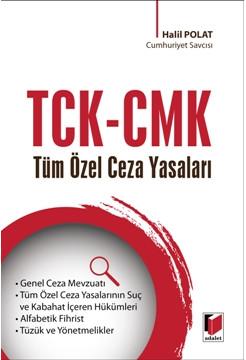 TCK - CMK Tüm Özel Ceza Yasaları