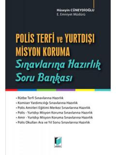 Polis Terfi ve Yurtdışı Misyon Koruma Sınavlarına Hazırlık Soru Bankası