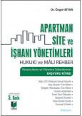 Apartman, Site ve İşhanı Yönetimleri Hukuki ve Mali Rehber