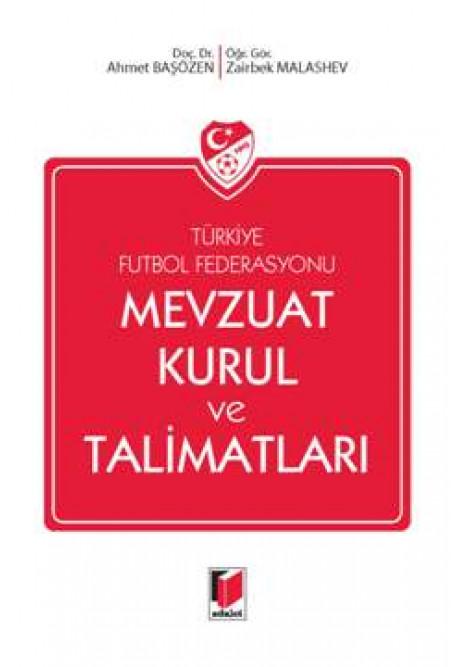 Türkiye Futbol Federasyonu Mevzuat Kurul ve Talimatları