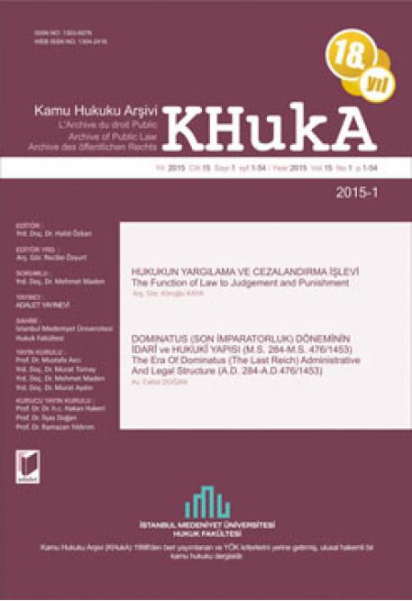 KHukA - Kamu Hukuku Arşivi Yıl:2015 Cilt:15 Sayı:1