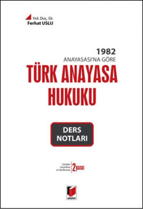 Türk Anayasa Hukuku Ders Notları