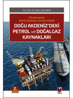 Doğu Akdeniz'deki Petrol ve Doğalgaz Kaynakları