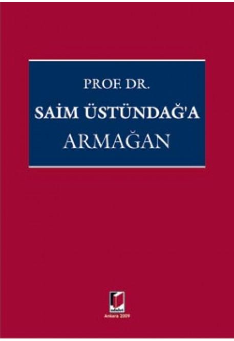 Prof. Dr. Saim Üstündağ'a Armağan