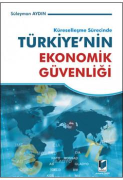 Türkiye'nin Ekonomik Güvenliği