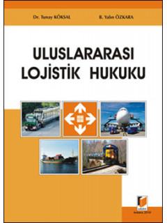 Uluslararası Lojistik Hukuku