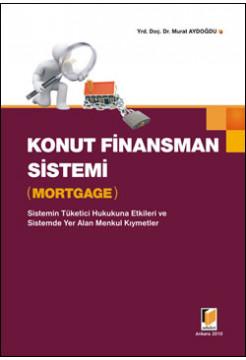 Konut Finansman Sistemi (Mortgage)