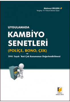 Kambiyo Senetleri (Poliçe, Bono, Çek)