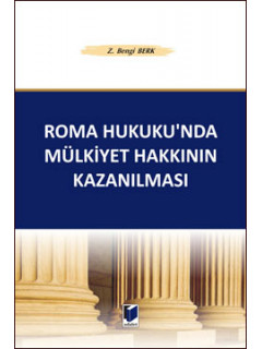 Roma Hukuku'nda Mülkiyet Hakkının Kazanlıması