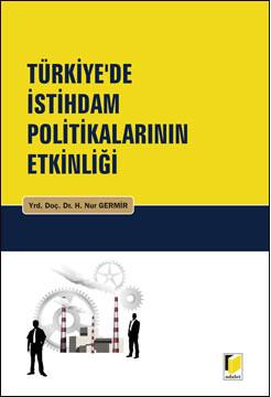 Türkiye'de İstihdam Politikalarının Etkinliği