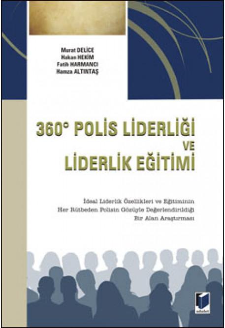 360 Derece Polis Liderliği ve Liderlik Eğitimi