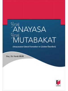 Yeni Anayasa Yeni Mutabakat