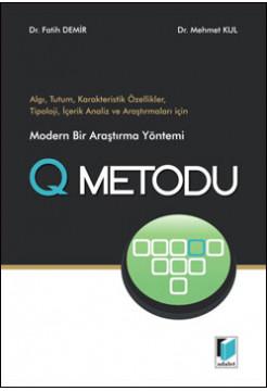 Modern Bir Araştırma Yöntemi Q Metodu