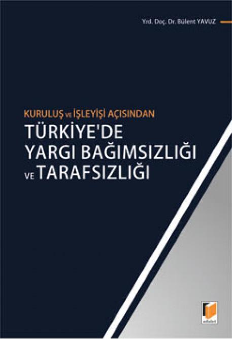 Türkiye'de Yargı Bağımsızlığı ve Tarafsızlığı