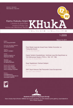 KHukA - Kamu Hukuku Arşivi Yıl:2009 Cilt:7 Sayı:1