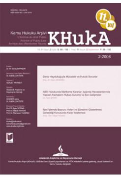 KHukA - Kamu Hukuku Arşivi Yıl:2008 Cilt:9 Sayı:2