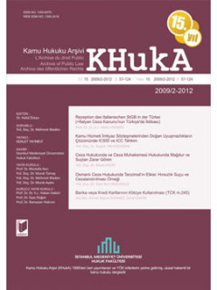 KHukA - Kamu Hukuku Arşivi Yıl:2009-2012 Cilt:12 Sayı:2