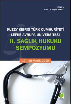 II. Sağlık Hukuku Sempozyumu