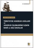 Türkiye'de Askerlik Usülleri ve Askerlik İşlemlerine İlişkin İdari ve Adli Davalar
