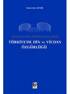 Türkiye'de Din ve Vicdan Özgürlüğü