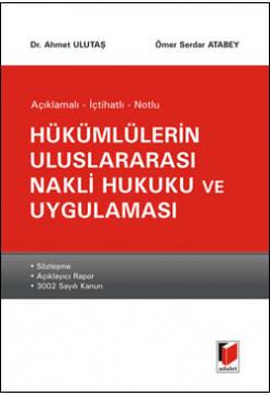 Hükümlülerin Uluslararası Nakli Hukuku ve Uygulaması