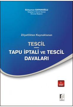 Tescil - Tapu İptali ve Tescil Davaları