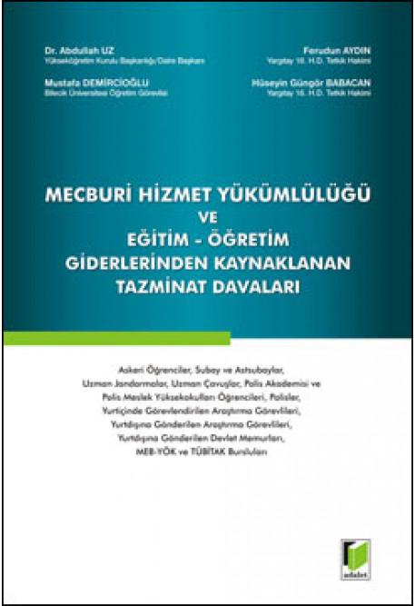 Mecburi Hizmet Yükümlülüğü ve Eğitim - Öğretim Giderlerinden Kaynaklanan Tazminat Davaları