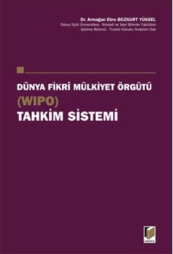 Dünya Fikri Mülkiyet Örgütü (WIPO) Tahkim Sistemi