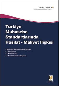 Türkiye Muhasebe Standartlarında Hasılat - Maliyet İlişkisi