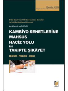 Kambiyo Senetlerine Mahsus Haciz Yolu ile Takipte Şikayet