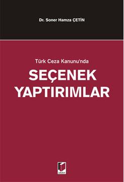 Türk Ceza Kanunu'nda Seçenek Yaptırımlar