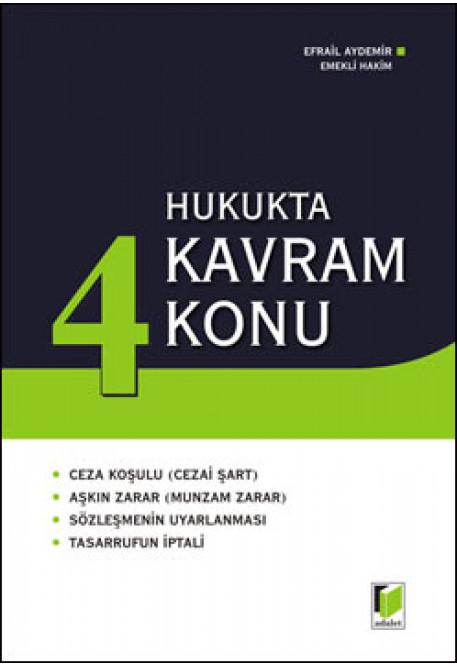 Hukukta 4 Kavram 4 Konu