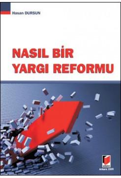 Nasıl Bir Yargı Reformu