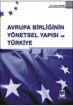 Avrupa Birliğinin Yönetsel Yapısı ve Türkiye