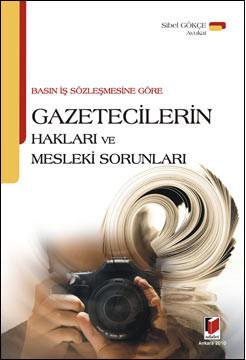 Gazetecilerin Hakları ve Mesleki Sorunları