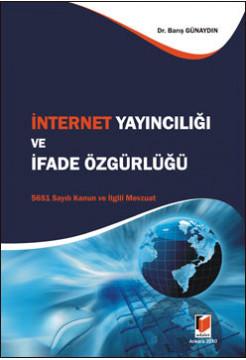 İnternet Yayıncılığı ve İfade Özgürlüğü