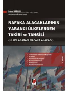 Nafaka Alacaklarının Yabancı Ülkelerden Takibi ve Tahsili