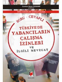 Türkiyede Yabancıların Çalışma İzinleri ve İlgili Mevzuat