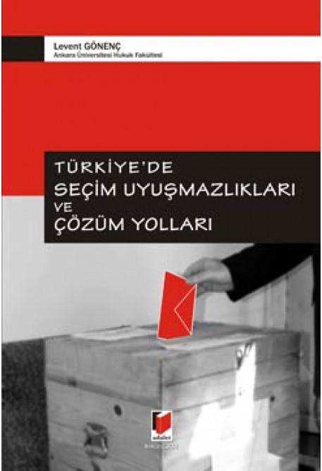 Türkiyede Seçim Uyuşmazlıkları ve Çözüm Yolları