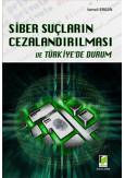 Siber Suçların Cezalandırılması ve Türkiye'de Durum