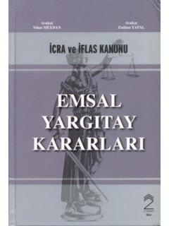 İcra ve İflas Kanunu Emsal Yargıtay Kararları
