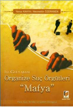 """Organize Suç Örgütleri """"Mafya"""""""