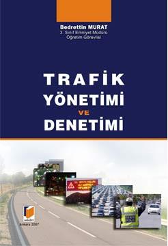 Trafik Yönetimi ve Denetimi