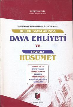 Hukuk Davalarında Dava Ehliyeti ve Davada Husumet