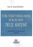 Türk Vergi Yargılaması Hukukunda Delil Sistemi