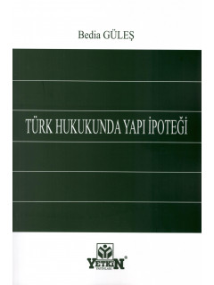Türk Hukukunda Yapı İpoteği