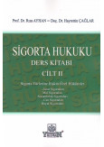 Sigorta Hukuku Ders Kitabı Cilt II