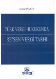 Türk Vergi Hukukunda Re'sen Vergi Tarhı