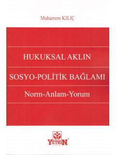 Hukuksal Aklın Sosyo-Politik Bağlamı