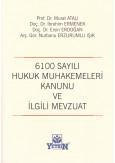 6100 Sayılı Hukuk Muhakemeleri Kanunu ve İlgili Mevzuat